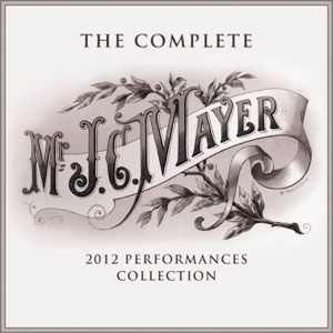 The Complete 2012 Performances Collection - EP Mp3 Download