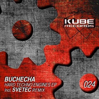 Hard Techno Engines - EP - Buchecha