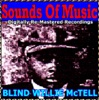 Sounds of Music: Blind Willie McTell (Remastered), Blind Willie McTell