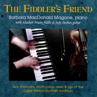 The Fiddler's Friend by Barbara MacDonald Magone with Alasdair Fraser & Jody Stecher on Apple Music