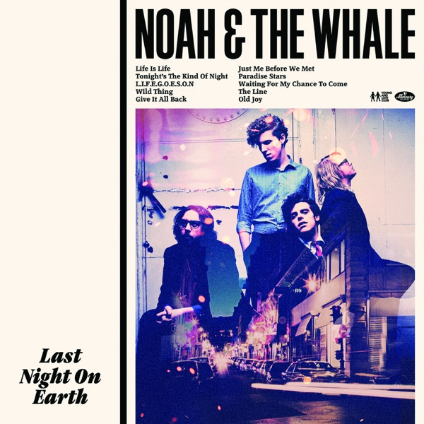Noah And The Whale - Tonight's The Kind Of Night