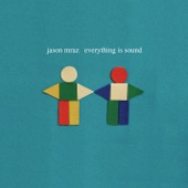 Everything Is Sound - Single