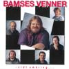 Bamses Venner & Anne Grete - Mest Af Glæde bild
