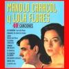 Manolo Caracol y Lola Flores, Manolo Caracol & Lola Flores