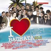 I Love Bachata 2013 (100% Dominican Bachata Hits)