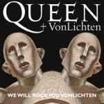 We Will Rock You VonLichten - Single