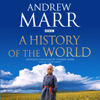 Andrew Marr - A History of the World (Unabridged) artwork