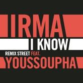 I Know (Remix Street) [feat. Youssoupha] - Single