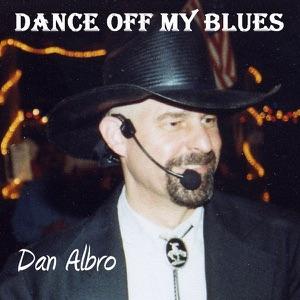 Dan Albro & Sons - Dance Off My Blues - Line Dance Music