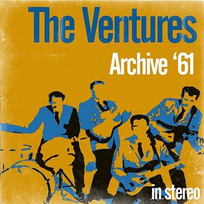 Archive '61 (Stereo) - The Ventures
