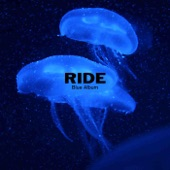 Ride - Drive Blind