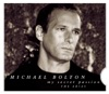My Secret Passion - The Arias, Michael Bolton