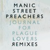 Journal for Plague Lovers - Remixes, Manic Street Preachers