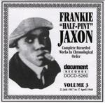 Frankie 'Half-Pint' Jaxon - Some Sweet Day