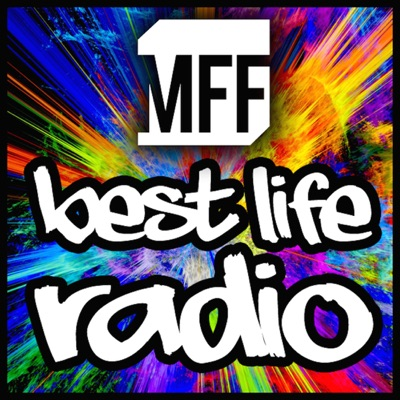 MFF Best Life Radio