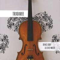 Tradaree by Denis Liddy & Elvie Miller on Apple Music