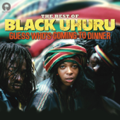 Guess Who's Coming to Dinner - The Best of Black Uhuru
