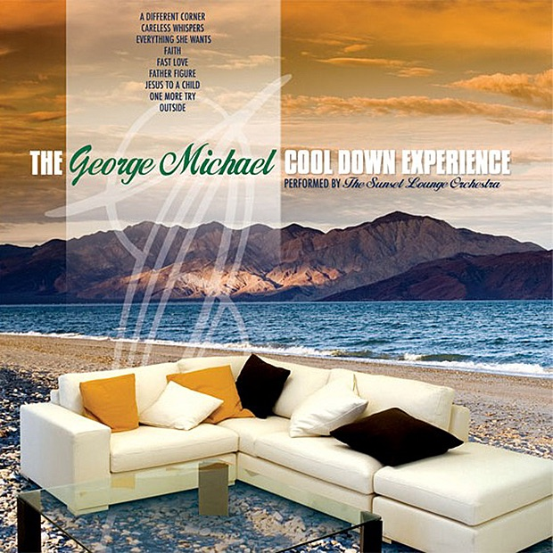 The George Michael Cool Down Experience The Sunset Lounge Orchestra CD cover