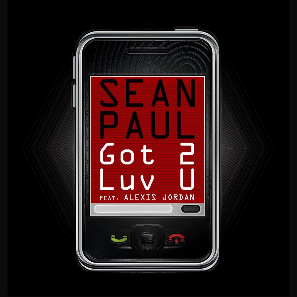 Sean Paul Got 2 Luv U (feat. Alexis Jordan)