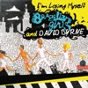 I'm Losing Myself - Single, Brazilian Girls & David Byrne