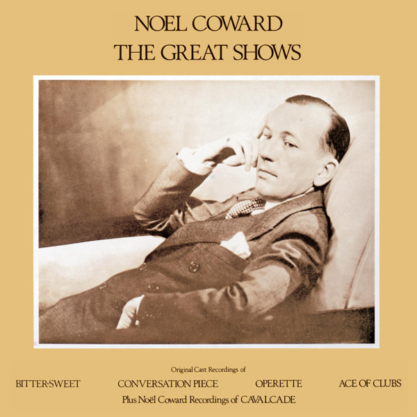 The Great Shows (Remastered 1999) by Noël Coward