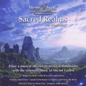 Sacred Realms With Hemi-Sync®