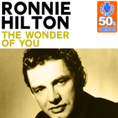 The Wonder of You (Remastered) - Ronnie Hilton
