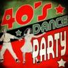 40's Dance Party