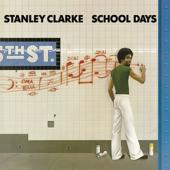 School Days-Stanley Clarke