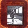 Rockin' My Life Away, George Thorogood & The Destroyers