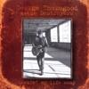 Rockin' My Life Away, George Thorogood & The Destroyers