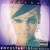 Rockstar 101 (The Remixes) - Single ジャケット写真