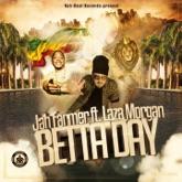 Betta Day (feat. Laza Morgan) - Single