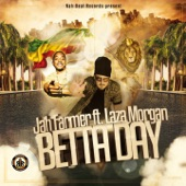 Betta Day (feat. Laza Morgan) - Single