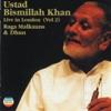 Ustad Bismillah Khan Live In London Vol 2 Raga Malkauns Dhun