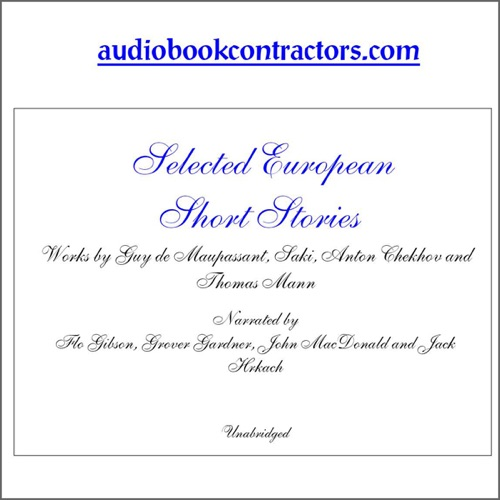 Audio Selected European Short Stories Unabridged By Guy De