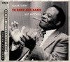 I've Got It Bad And That Ain't Good - Clark terry & Red Mitchell