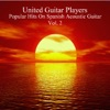 United Guitar Players - Popular Hits on Spanish Acoustic Guitar Vol 2 Album