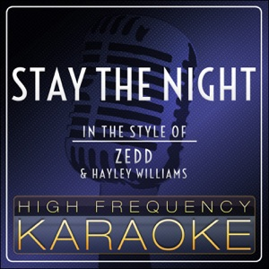 High Frequency Karaoke - Stay the Night (Instrumental Version)