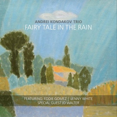Fairy Tale in the Rain (feat. Eddie Gomez & Lenny White) - Eddie Gomez