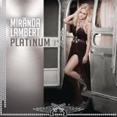 Miranda Lambert - Somethin' Bad (with Carrie Underwood)