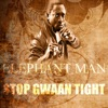 Stop Gwaan Tight - Single ジャケット写真