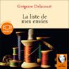 Grégoire Delacourt - La liste de mes envies artwork