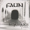 Renaissance  (Pagan Medieval Folk), Faun