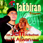 Takbiran-Ustad Jefri Al Buchori & H. Aswan Faisal