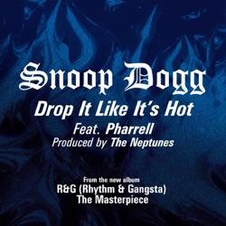 View album Drop It Like It's Hot - Single