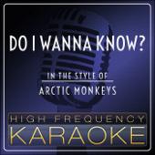 Do I Wanna Know? (Karaoke Version)
