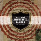 What Made Milwaukee Famous - Sultan