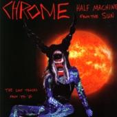 Chrome - The Inevitable