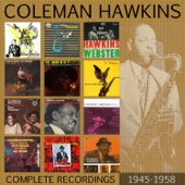 Coleman Hawkins - I'll Never Be the Same (1956)